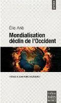Elie Arié - Mondialisation déclin de l'occident